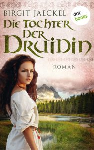 Die Tochter der Druidin